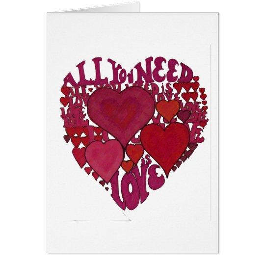 Alles, das Sie benötigen, ist Liebe-Herz Grußkarte