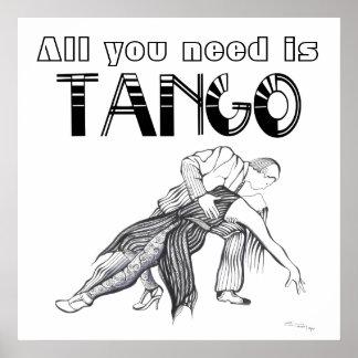 Alles, das Sie benötigen, ist Tangozitat Poster