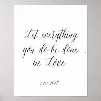 Alles gelassen Sie werden getan im Liebe-Plakat Poster