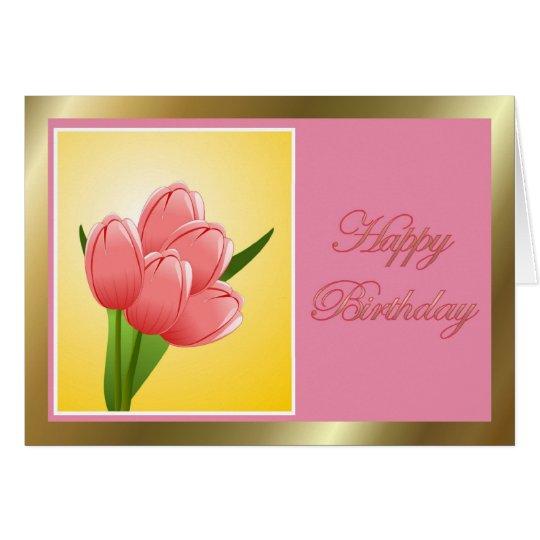 Alles Gute zum Geburtstag mit Tulpe-Blume Karte