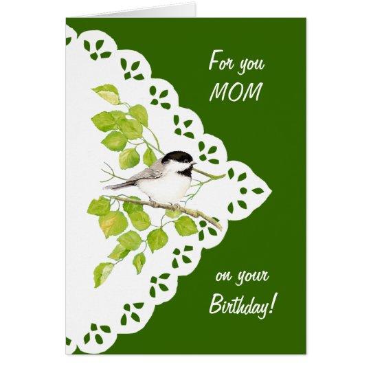 Alles- Gute zum Geburtstagmamma-Chickadee, Vogel Karte