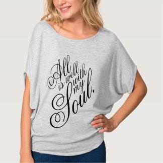 Alles ist wohles T-Stück T-Shirt