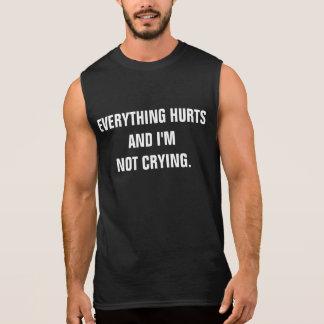 Alles verletzt und ich bin nicht schreiendes ärmelloses shirt