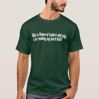 Allgemein-Ausfall T-Shirt