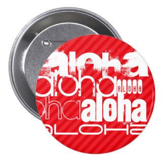 Aloha; Scharlachrot Rot-Streifen- Runder Button 7,6 Cm