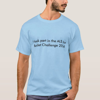 Als-Eis-Eimer-Herausforderung T-Shirt