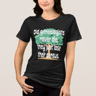 Alte Genealogists die nie T-Shirt