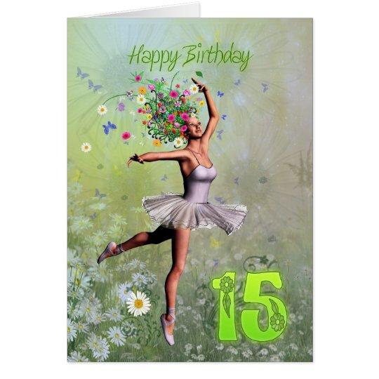 Alter 15, feenhafte Geburtstagskarte der Blume Grußkarte