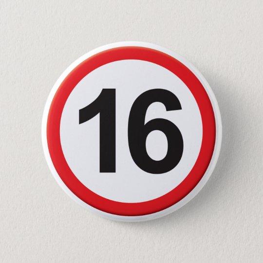 Alter 16 runder button 5,1 cm