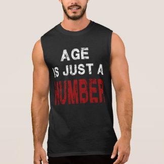 Alter ist gerade ein Zahlturnhallen-Motivations-T Ärmelloses Shirt