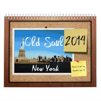 Alter Soul-New- Yorkkalender 2014 Kalender