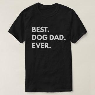 Am besten. Hundevati. Überhaupt T-Shirt