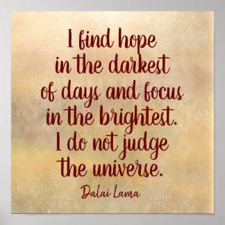 Am dunkelsten von den Tagen -- Dalai Lama-Zitat - Poster