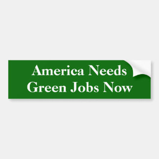 Amerika benötigt grüne Jobs Autoaufkleber