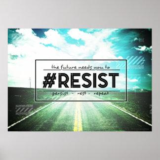 Amerikas Zukunft WIDERSTEHT Protest-Kunst-Plakat Poster