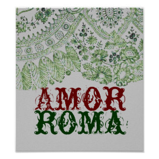 Amor Roma avec la dentelle verte Affiche