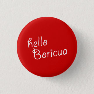 Andenken: Hallo Boricua: Button
