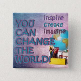 Ändern Sie den Weltknopf. Inspiration ist mit Quadratischer Button 5,1 Cm