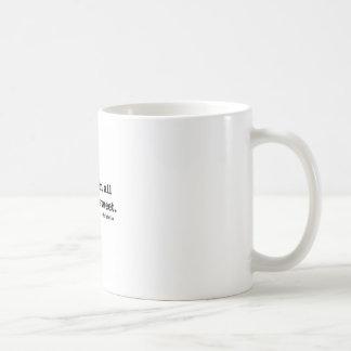 Ändern Sie in allen Sachen ist süß Kaffeetasse