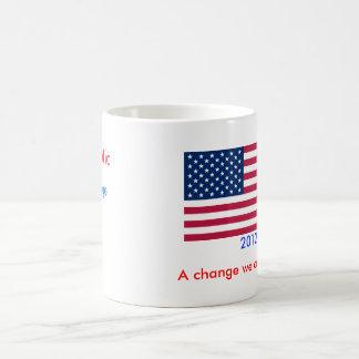 Ändern Sie uns kann an Tasse glauben