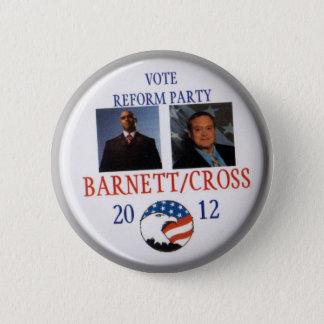 Andre Barnett und Kreuz-Reform-Party 2012 Kens Ken Runder Button 5,7 Cm