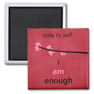 Anmerkung zum Selbst bin ich genug Quadratischer Magnet