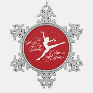 Anmut ist meine Bürste (Tanz) Schneeflocken Zinn-Ornament