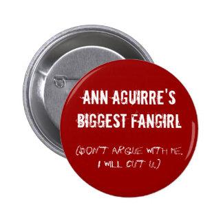 Ann Aguirres größtes fangirl Runder Button 5,7 Cm