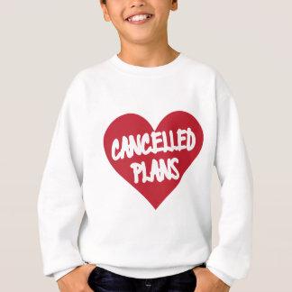 Annullierte Pläne Sweatshirt