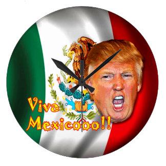 Anti-Donald Trumpf Viva Mexiko Uhr