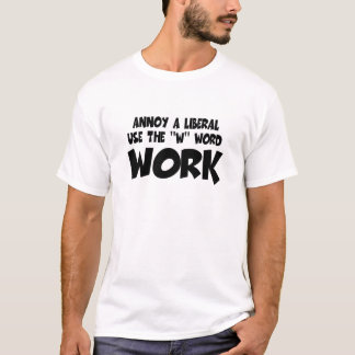 Anti liberal-stören Sie einen Liberalen T-Shirt