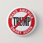 Antidonald trump - stellen Sie Amerika-Safe wieder Runder Button 5,7 Cm