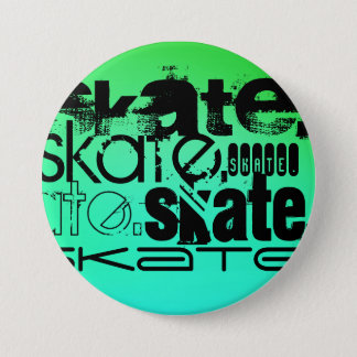 Aqua, grüne Neonsteigung; Skate Runder Button 7,6 Cm