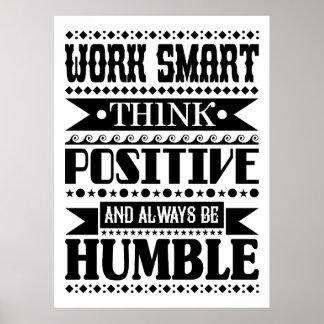 Arbeit Smart denken Positiv und sind immer Poster