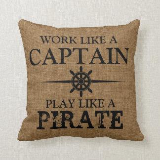 Arbeit wie ein Kapitän, Spiel mögen einen Piraten Kissen