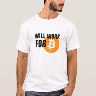 Arbeitet für Bitcoin T-Shirt