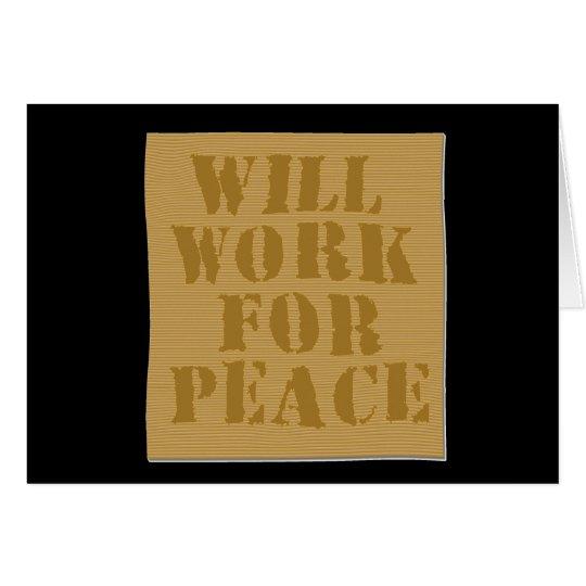 Arbeitet für Frieden Grußkarte