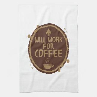 Arbeitet für Kaffee Handtuch