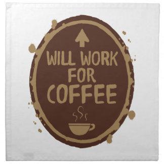Arbeitet für Kaffee Serviette