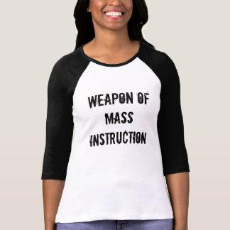 Arme de l'instruction de masse t-shirts