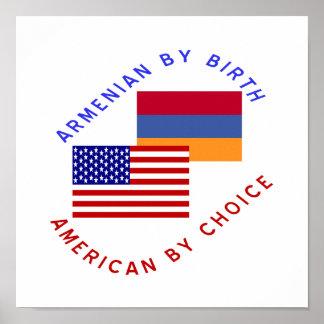 Armenian durch die Geburt, amerikanisch durch Wahl Plakatdrucke