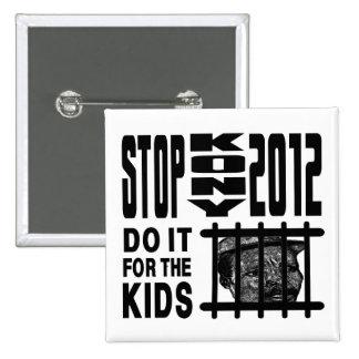 Arrêt Kony 2012 - faites-le pour les ENFANTS Badges Avec Agrafe