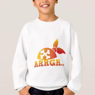 arrgh… PRATE Skorbut ich hearties Hut! Sweatshirt
