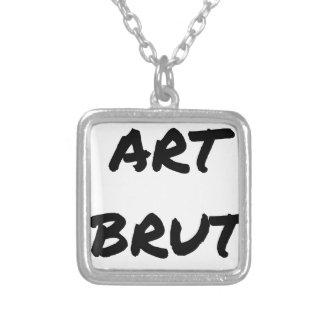 art_brut__jeux_de_mots_francois_ville versilberte kette