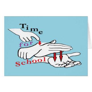 Asl-Zeit für Schule Karte