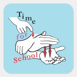 Asl-Zeit für Schule Quadratischer Aufkleber