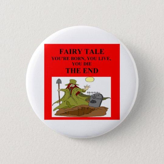 atheistische Märchen Runder Button 5,1 Cm