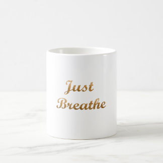 Atmen Sie einfach Kaffee-Tasse Kaffeetasse