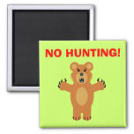 AUCUNE CHASSE ! MAGNETS