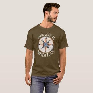 Auf diese Weise zu wagen T-Shirt